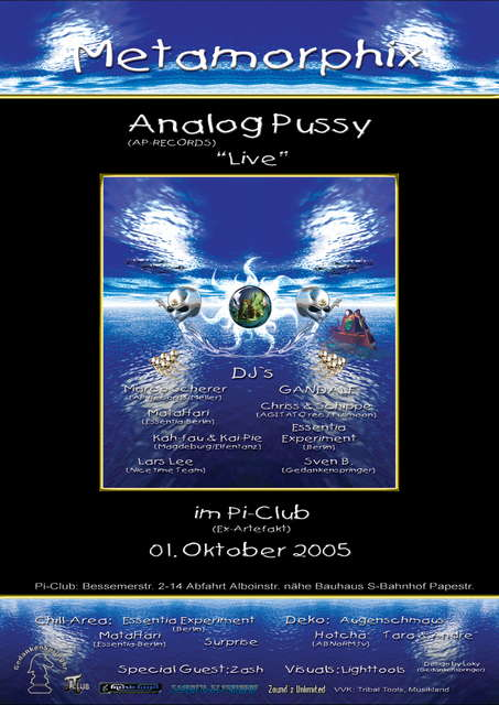 """Metamorphix"" ~~~Analog Pussy ""L_I_V_E"" ~~~ in B E R L I N 1 Oct '05, 22:00"