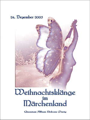 Party Flyer WEIHNACHTSKLÄNGE IM MÄRCHENLAND-QUANTUM Album Release Party 24 Dec '05, 22:00