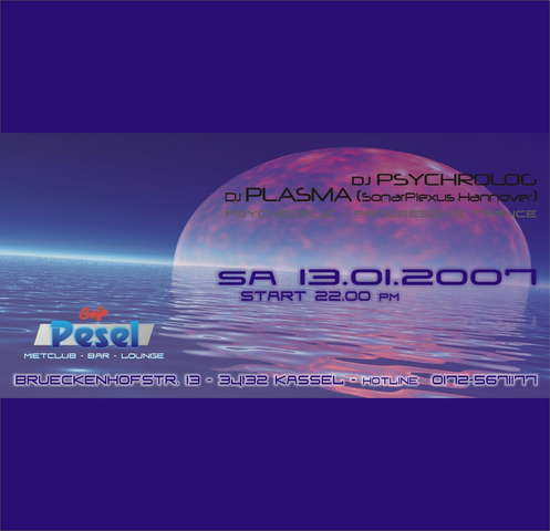 Party Flyer CAFE PESEL OPENING PARTY - DJ PLASMA / DJ PSYCHROLOG 13 Jan '07, 22:00