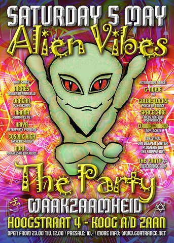 Party Flyer ALIEN VIBES THE PARTY Love, Peace & Harmony 5 May '07, 23:00