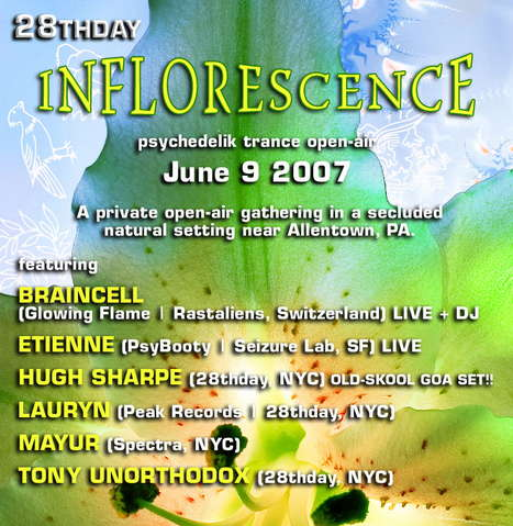 Party Flyer 28thday pres: Inflourescence 9 Jun '07, 23:00