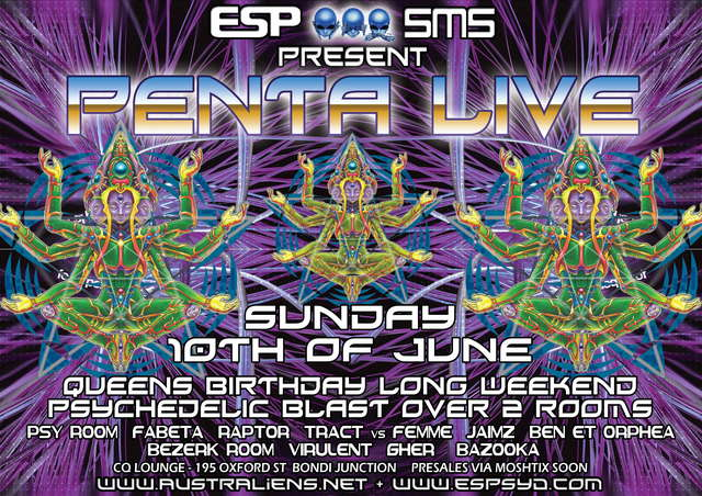 Party Flyer Sydney Long Weekend Psychedelic Blast with PENTA LIVE! 10 Jun '07, 22:00