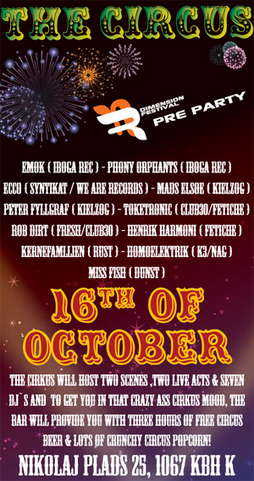 """Party Flyer DIMENSION FESTIVAL PRE PARTY """"THE CIRCUS"""" 16 Oct '07, 22:00"""