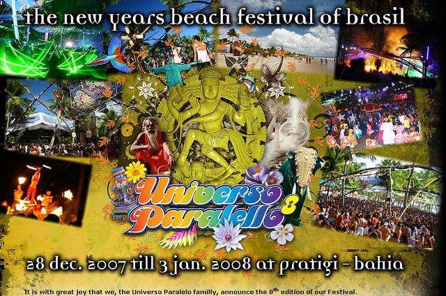 Universo Paralello # 8 - The New Years Festival Of Brazil 28 Dec '07, 12:00