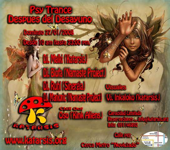 Psy Trance .... Despues del desayuno /after breackfast ¡¡ 27 Jan '08, 10:00