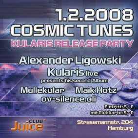 Party Flyer Cosmic Tunes - Kularis Releaseparty 1 Feb '08, 22:00