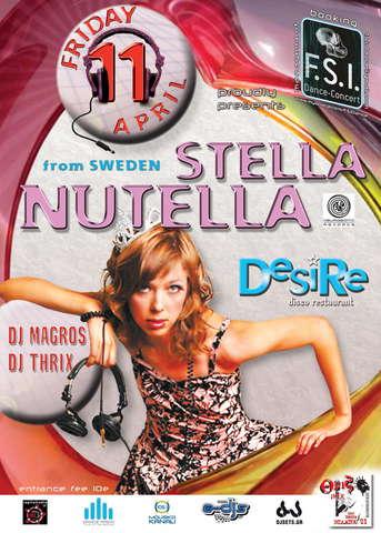 F.S.I. Dance & Concert: STELLA NUTELLA 11 Apr '08, 23:30