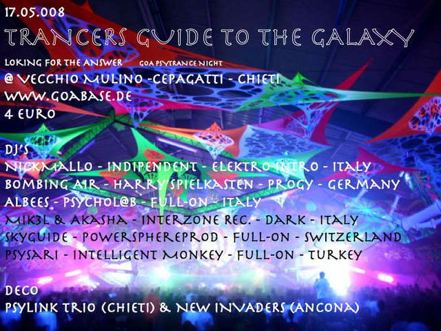 Party Flyer TRANCER'S GUIDE TO THE GALAXY, LOOKING FOR THE ANSWER 17 May '08, 22:00