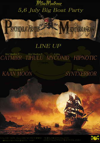 Party Flyer psychedelic pirates mediterranean - BIG BOAT PARTY 5 Jul '08, 18:00