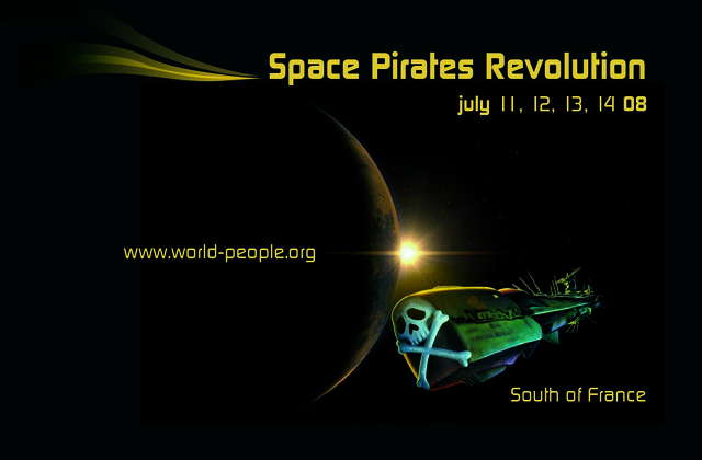 Party Flyer SPACE PIRATES REVOLUTION by WORLD PEOPLE 11 Jul '08, 18:00