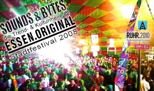 Party Flyer ***SOUNDS & BYTES*** @ESSEN.ORIGINAL FREE CITY FESTIVAL 2008 22 Aug '08, 18:00