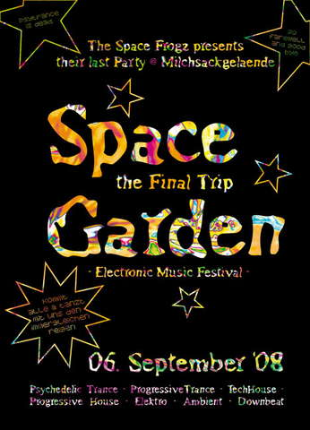 SPACE GARDEN 2008 - the Final Trip - good Bye Space Frogz 6 Sep '08, 23:00