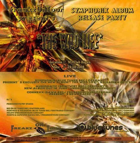 Party Flyer F.O.T present`s SYMPHONIX ALBUM RELEASE PARTY*THE WILD LIFE* 24 Oct '08, 22:00