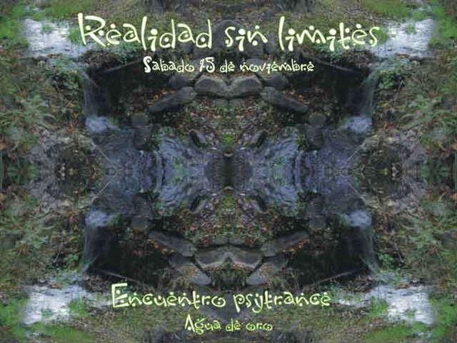 Realidad sin limites - psychedelic gathering 15 Nov '08, 22:00