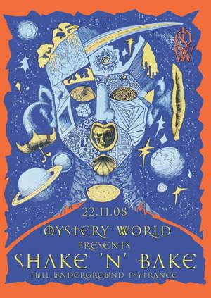 Party Flyer MYSTERY WORLD - SHAKE 'N' BAKE 22 Nov '08, 22:00