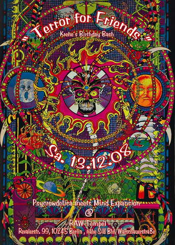 """"""" Terror for Friends """"aka PsyCrowDelica meets Mind Expansion 13 Dec '08, 22:00"""