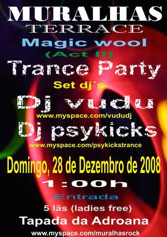 Party Flyer MAGIC WOOL PSYTRANCE PARTY (ACT II) 28 Dec '08, 01:00
