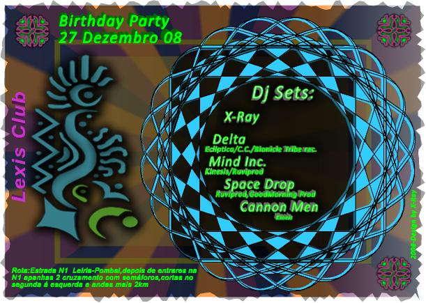 Party Flyer :::27 Dezembro -X-Ray Birthday Party@Lexis Club::: 27 Dec '08, 23:30