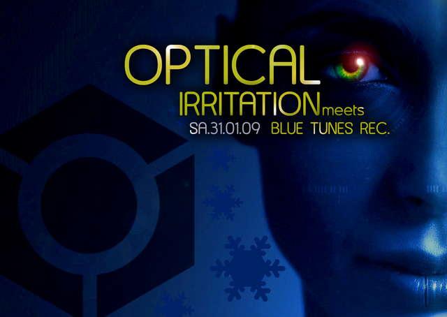 Party Flyer OPTICAL IRRITATION meets BLUE TUNES REC. //SYMPHONIX live// 31 Jan '09, 22:00