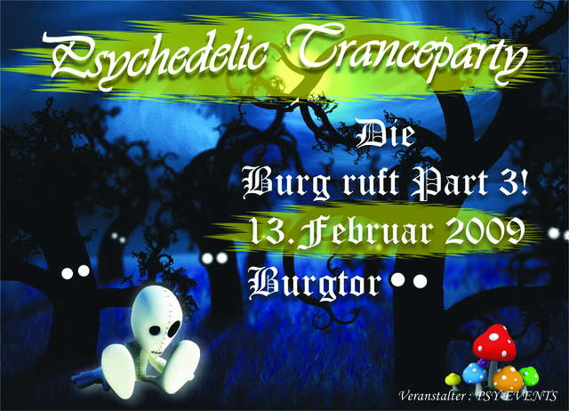 Party Flyer Die Burg ruft! Part III 13 Feb '09, 22:00