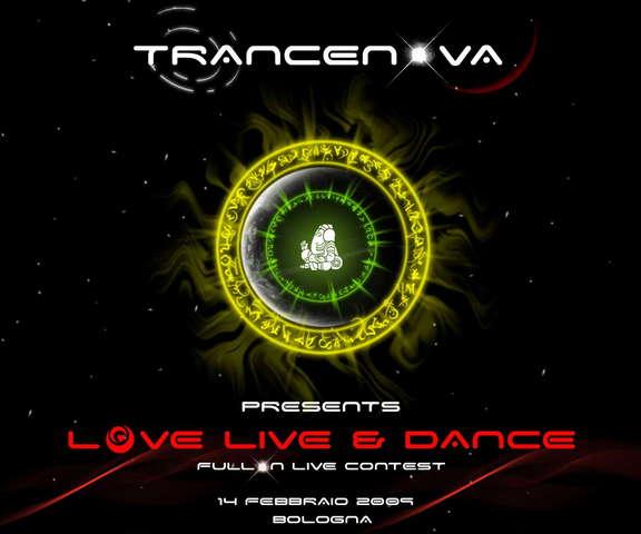 Party Flyer TRANCENOVA present *** LOVE LIVE & DANCE *** 14 Feb '09, 22:00