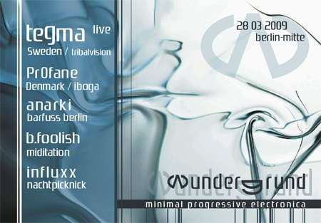 Party Flyer wundergrund berlin: TEGMA live 28 Mar '09, 23:00