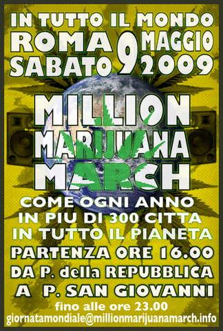 *MILLION MARIJUANA MARCH* 9 May '09, 16:00