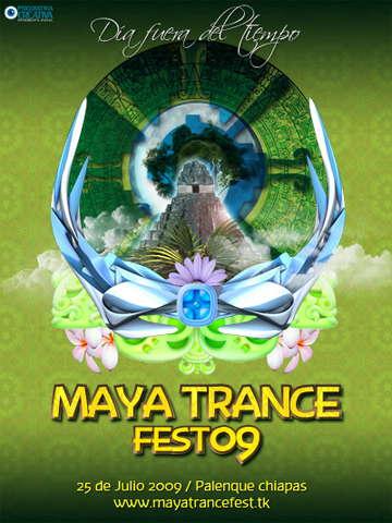 """Party Flyer Maya Trance Fest 09 """" Dia Fuera del Tiempo"""" 25 Jul '09, 22:00"""