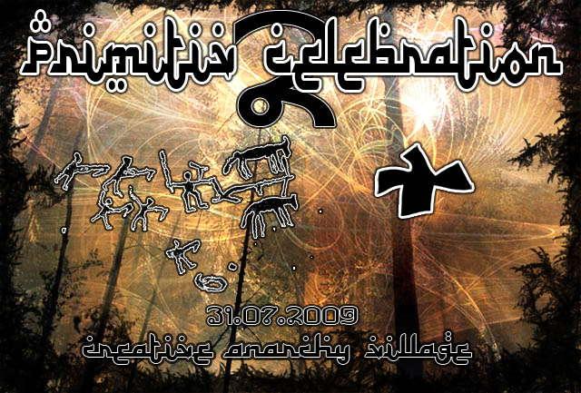 Party Flyer Primitivi Celebration 2 31 Jul '09, 22:00