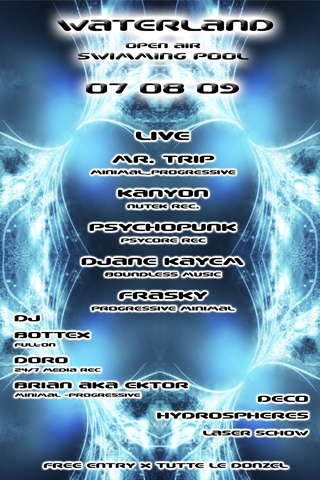 """Party Flyer ___""""- WATERLAND -""""___lago + piscina!new big location! 7 Aug '09, 22:00"""