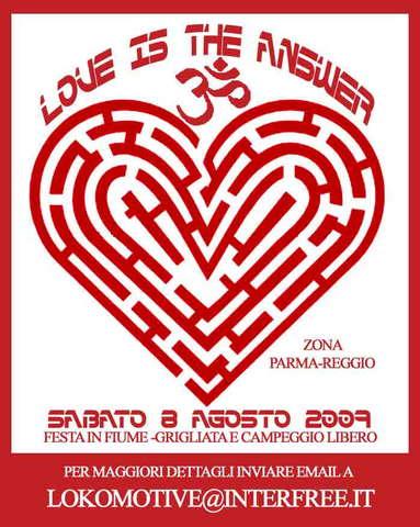 Party Flyer !!! LoVE IS ThE ANsWeR (l'amore é la risposta) 8 Aug '09, 19:00