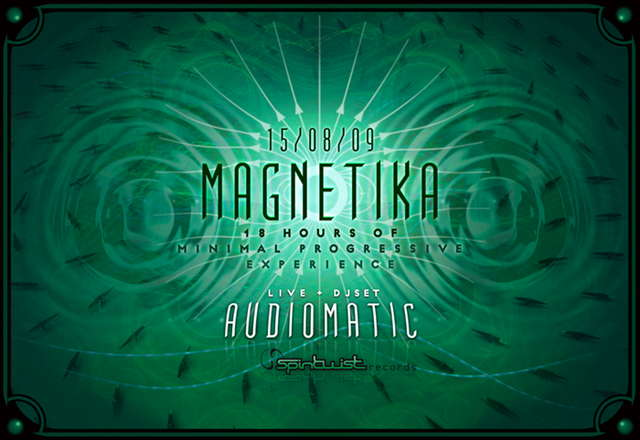 Party Flyer °+ [ - MAGNETIKA - ] +° - [AUDIOMATIC live - FROM GERMANY!] 15 Aug '09, 22:30