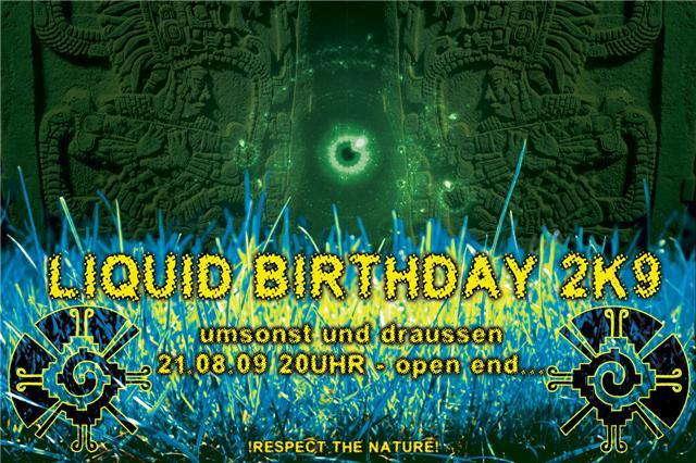 Party Flyer -> LIQUID BIRTHDAY 2K9 Umsonst & Draussen<- 21 Aug '09, 20:00
