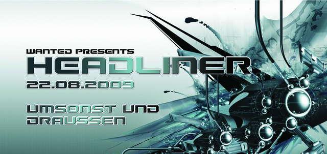 Party Flyer HEADLINER / UMSONST UND DRAUSSEN 22 Aug '09, 12:00