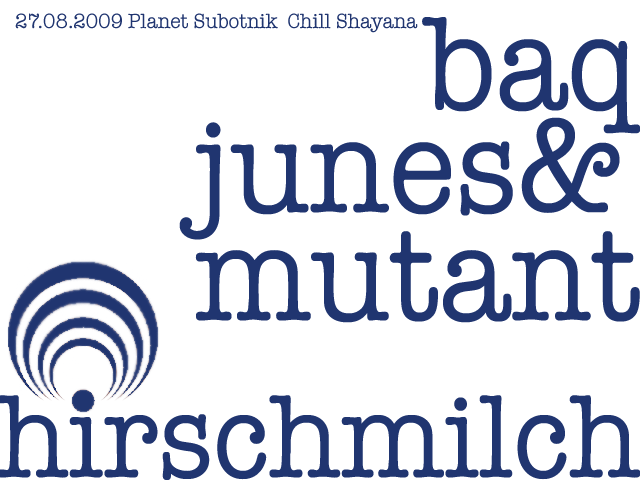 Party Flyer Planet Subotnik in Trance - Hirschmilch & Friends 27 Aug '09, 20:00