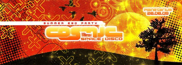 Party Flyer COSMIC - Space Disco - summer end party 28 Aug '09, 22:00