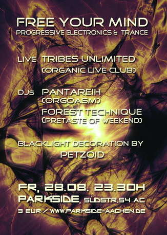 Party Flyer FREE YOUR MIND 28 Aug '09, 23:30