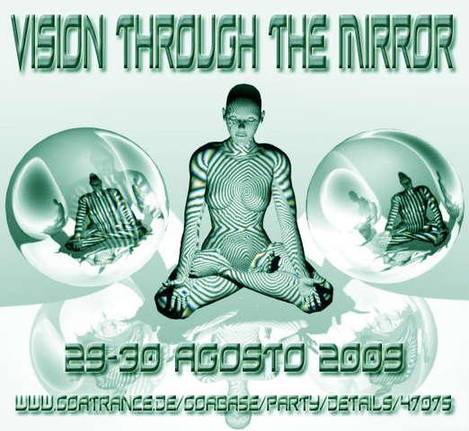 Party Flyer Vision Through The Mirror - 2009 29 Aug '09, 23:00