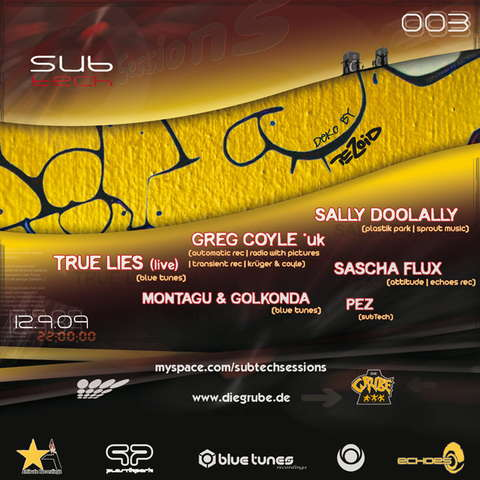 Party Flyer SubTech Sessions3- GREG COYLE-Transient Rec/ TRUE LIES(live) 12 Sep '09, 22:00