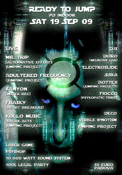 Party Flyer * ReAdY To JuMP * 2 acts INFO e LINE UP ON LINE!!!!! 19 Sep '09, 22:00