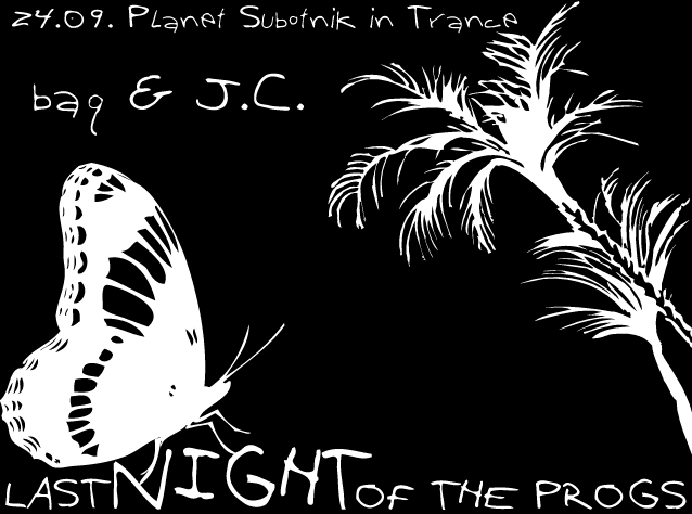 Party Flyer Planet Subotnik in Trance - Last Night Of The Progs 24 Sep '09, 20:00