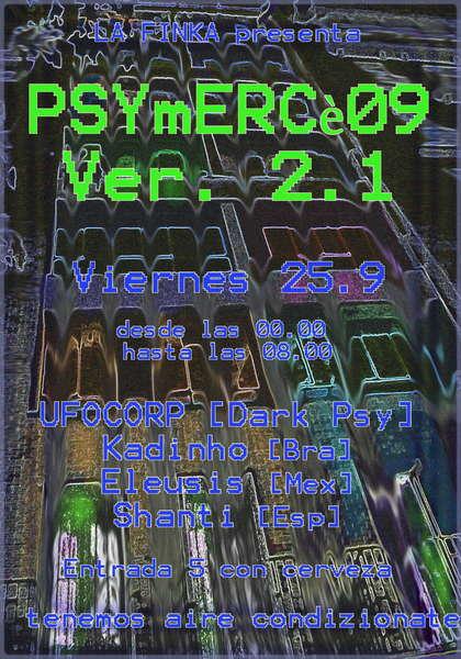 Party Flyer La Finka - PSYmERCè09 Ver. 2.1 25 Sep '09, 23:30