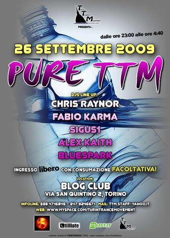 Party Flyer PURE TTM 26 Sep '09, 23:00
