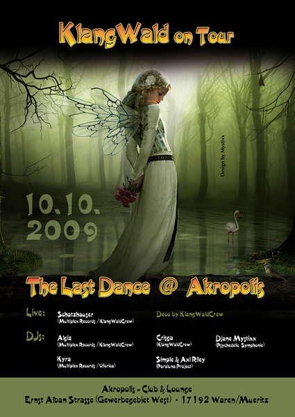 Party Flyer KlangWald On Tour - The Last Dance @ Akropolis 10 Oct '09, 22:00