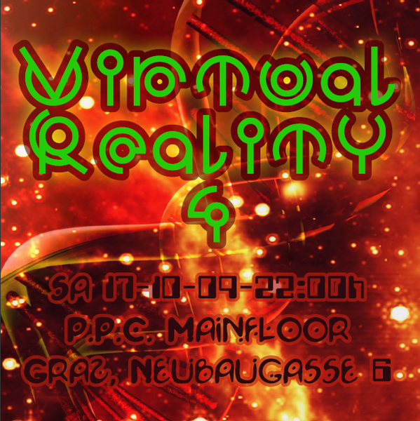 Party Flyer VIRTUAL REALITY 4 17 Oct '09, 22:00