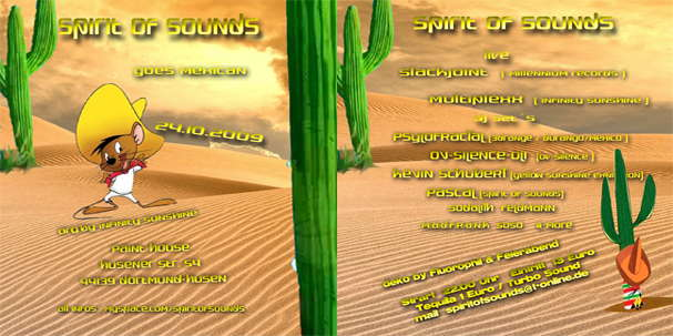 Party Flyer ***SPIRIT OF SOUNDS goes mexican*** 24 Oct '09, 22:00