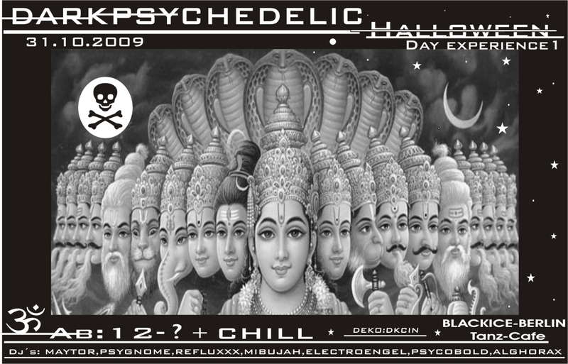 Party Flyer DARKPSYCHEDELIC HELLOWEEN - DAY EXPERIENCE 1 - 31 Oct '09, 12:00