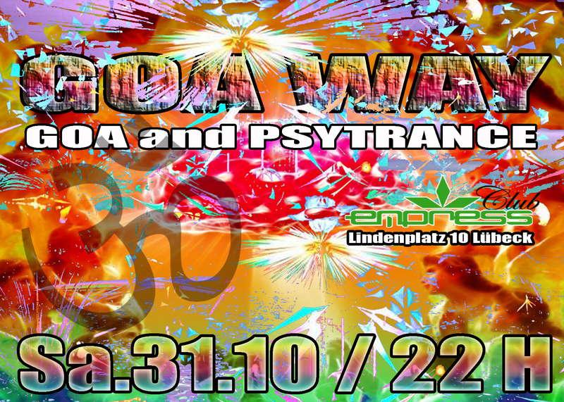 Party Flyer GOA WAY 31 Oct '09, 22:00
