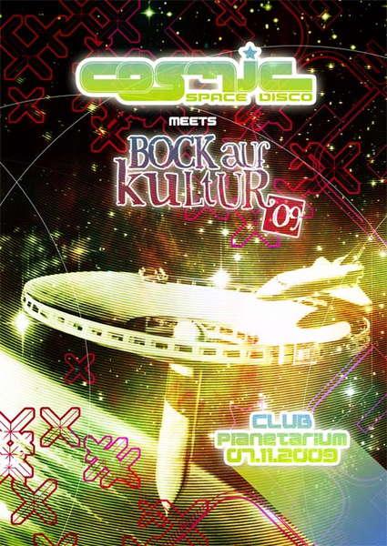 Party Flyer COSMIC - space disco meets BOCK AUF KULTUR 7 Nov '09, 22:00