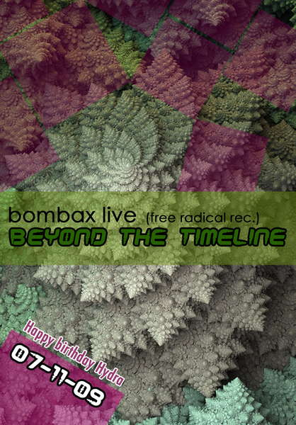 Party Flyer oO* Beyond The Timeline - BOMBAX live *Oo 7 Nov '09, 22:00